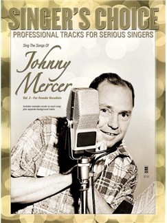 Singer's Choice: Sing The Songs Of Johnny Mercer, Volume 2 (For Female Vocalists) (Book/CD) Books and CDs | Voice
