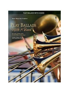 Play Ballads With A Band - Trombone Books and CDs | Trombone