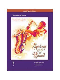 Swing With A Band - Alto Saxophone Books and CDs | Alto Saxophone