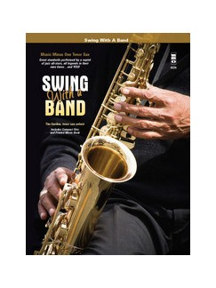 Swing With A Band - Tenor Saxophone Books and CDs | Tenor Saxophone