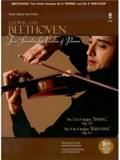 Ludwig Van Beethoven: Sonatas For Violin & Piano 'Spring' Op.24/'Kreutzer' Op.47 Books and CDs | Violin