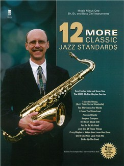 12 More Classic Jazz Standards (Book/2CDs) Books and CDs | B Flat Instruments, E Flat Instruments, Bass Clef Instruments, Lyrics & Chords