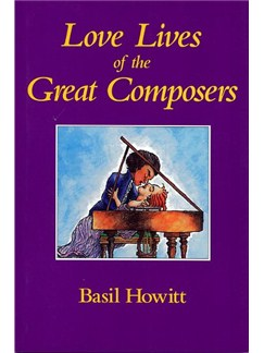 Love Lives Of The Great Composers Books |