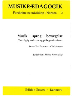 Anne-Lise Steinmetz Christiansen: Musik - Sprog - Bevægelse (Book) Bog |