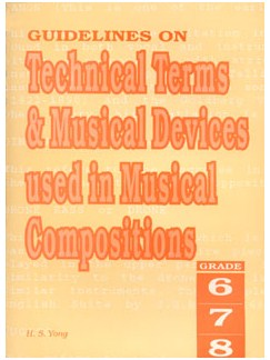 Guidelines On Technical Terms & Musical Devices Used In Musical Compositions - Grades 6 To 8 Libro |