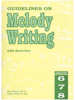 Guidelines On Melody Writing With Exercises - Grade 6-8 Books | All Instruments