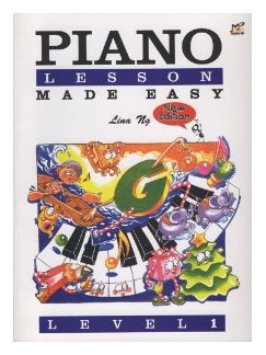 Lina Ng: Piano Lessons Made Easy Level One Books | Piano Accompaniment
