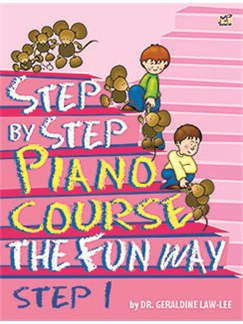 Geraldine Law-Lee: Step By Step Piano Course The Fun Way - Step 1 Books | Piano