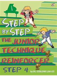 Geraldine Law-Lee: Step By Step The Junior Technique Reinforcer - Step 4 Books | Piano
