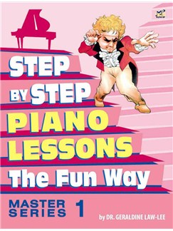 Geraldine Law-Lee: Step By Step Piano Lessons The Fun Way - Master Series Book 1 Books | Piano