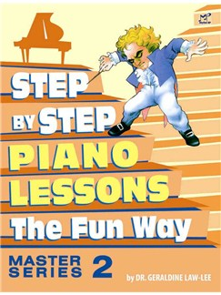 Geraldine Law-Lee: Step By Step Piano Lessons The Fun Way - Master Series Book 2 Books | Piano