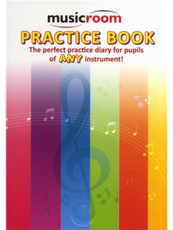 Musicroom: Practice Book - The Perfect Practice Diary For Pupils Of Any Instrument Books |