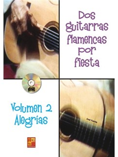 Dos Guitarras Por Fiesta - Alegrias (Libro/CD) Books and CDs | Guitar