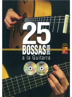 Adrian Santos: 25 Bossas Novas A La Guitarra (Book/CD/DVD) Books, CDs and DVDs / Videos | Guitar