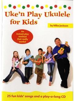 Mike Jackson: Uke'n Play Ukulele For Kids Books and CDs | Ukulele