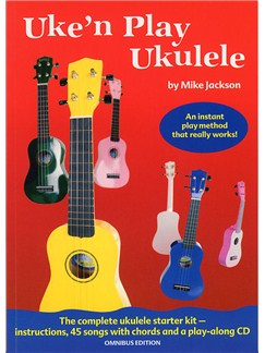 Mike Jackson: Uke'n Play Ukulele Omnibus Edition (Book/CD) Books and CDs | Ukulele