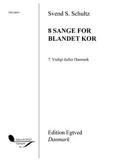 Svend S. Schultz: Yndigt Dufter Danmark (SATB) Books | SATB