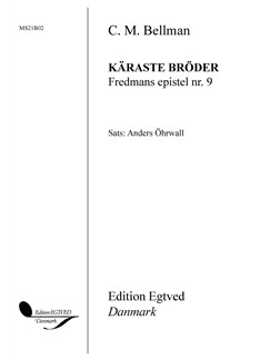 C. M. Bellman: Käraste Bröder - Fredmans Epistel No. 9 Books | Flute, SATB