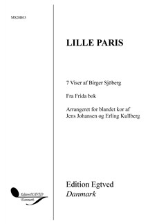 Jens Johansen & Erling Kullberg: Lille Paris - 7 Viser af Birger Sjöberg (SATB) Books | SATB