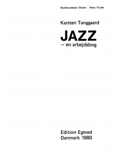 Karsten Tanggaard: Jazz - En Arbejdsbog Books | Ensemble, Melody Line, Lyrics & Chords
