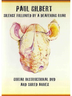 Paul Gilbert: Silence Followed By A Deafening Roar (DVD) DVDs / Videos | Guitar