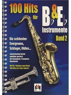 100 Hits Für Bb- & Eb-Instrumente Band 2 Books | Melody Line, Lyrics & Chords