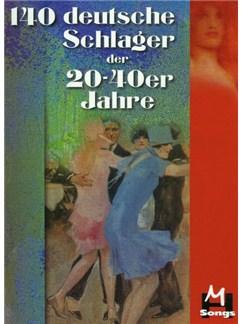 140 Deutsche Schlager Der 20-40er Jahre Books | Melody Line, Lyrics & Chords