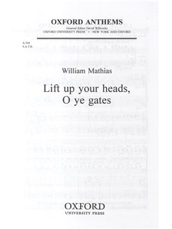 William Mathias: Lift Up Your Heads, O Ye Gates Op.44 No.2 Books | SATB, Organ Accompaniment
