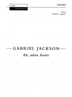 Gabriel Jackson: Ah, Mine Heart SSAATB Books | SSAATB