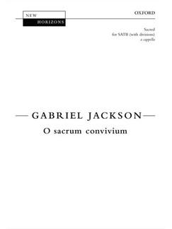 Gabriel Jackson: O Sacrum Convivium Books | SATB
