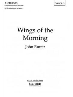 John Rutter: Wings Of The Morning (SATB) Books | SATB, Piano Accompaniment