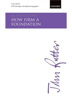 Arr. John Rutter: How Firm A Foundation Books | SATB, Organ Accompaniment, Unison Voice