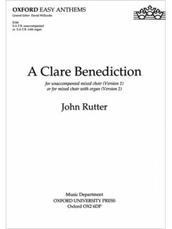 John Rutter: A Clare Benediction (SATB) Books | SATB, Organ Accompaniment, Piano Accompaniment