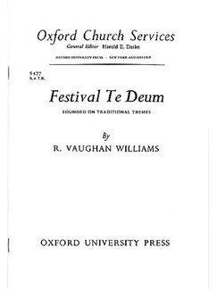 Ralph Vaughan Williams: Festival Te Deum Books | SATB and Organ Accompaniment, Brass Instruments and Percussion or Orchestra