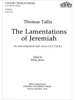 Thomas Tallis: The Lamentations of Jeremiah (ATTBB) Books | Alto, 2 Tenor and 2 Bass Voice