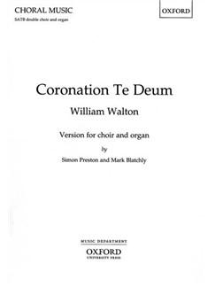 William Walton: Coronation Te Deum Books | SATB with Organ Accompaniment