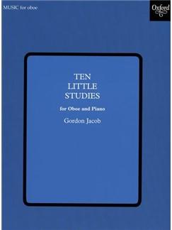 Gordon Jacob: Ten Little Studies For Oboe And Piano Books | Oboe, Piano Accompaniment