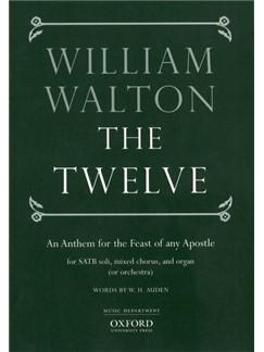 William Walton: The Twelve Books | SATB, SATB soli, Orchestra, Organ Accompaniment