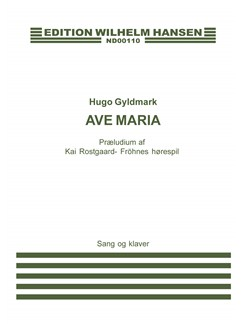 Hugo Gyldmark: Ave Maria (Voice and piano) Books | Piano & Vocal