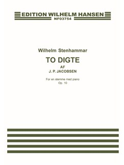 Wilhelm Stenhammar: To Digte Af J.P. Jacobsen Op.10 Books | Voice, Piano Accompaniment