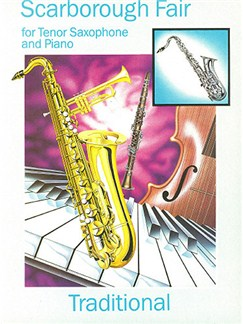 Scarborough Fair (Tenor Saxophone and Piano) Books | Tenor Saxophone, Piano Accompaniment