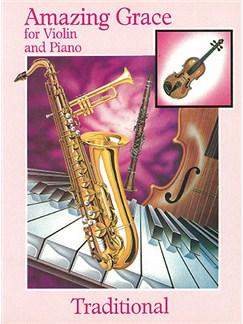 Amazing Grace For Violin And Piano Books | Violin, Piano Accompaniment