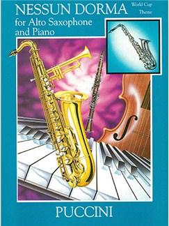 Giacomo Puccini: Nessun Dorma (Alto Saxophone) Books | Alto Saxophone, Piano Accompaniment