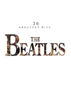 The Beatles: 20 Greatest Hits Piano/Vocal Edition Books | Piano and Voice, with Guitar chord boxes