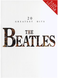 The Beatles: 20 Greatest Hits (Easy Guitar) Books | Melody line, Lyrics & Chord, with guitar chord boxes
