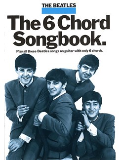 The Beatles: The 6 Chord Songbook Books | Lyrics & Chords, with guitar chord boxes