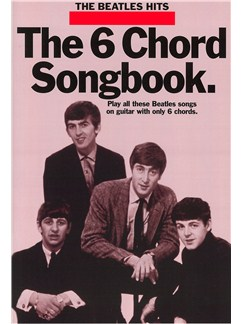 The Beatles: The 6 Chord Songbook 2 Books | Lyrics & Chords, with guitar chord boxes