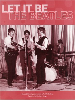 The Beatles: Let It Be Books | Piano and voice, with guitar chord boxes