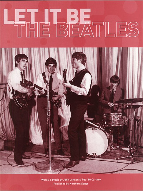 The Beatles: Let It Be - Piano, Vocal & Guitar Digital Sheet Music ...