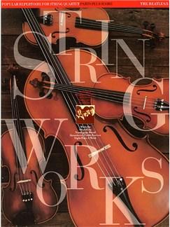 Stringworks: The Beatles 3 Books   String Quartet